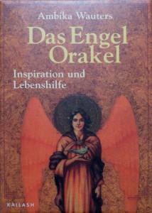 Das Engel Orakel von Ambika Wauters