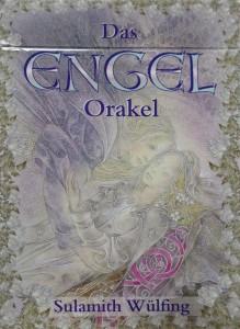 Das Engel Orakel von Sulamith Wülfing