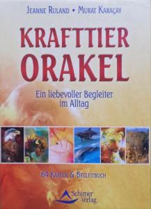Das Krafttier-Orakel von Jeanne Ruland & Murat Karacay